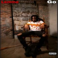 Lemme Go