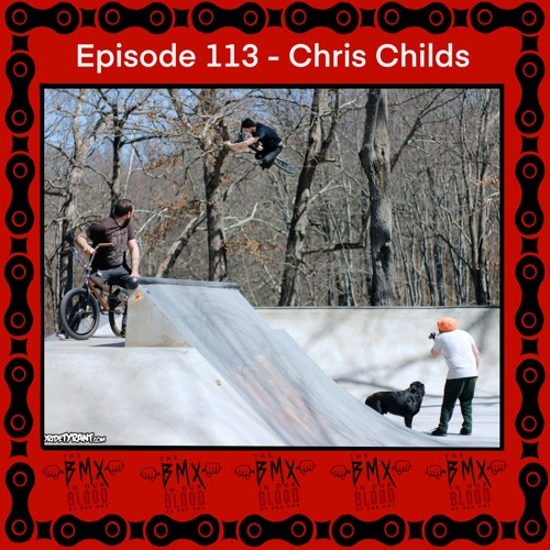 Episode 113 - Chris Childs