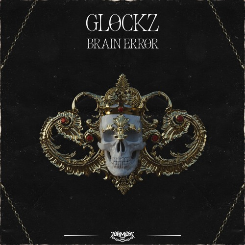Glockz - Brain Error (Free Download)