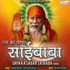 Download O Sai Mere Mera Sajan Mujh Ko Chod Chala Mp3