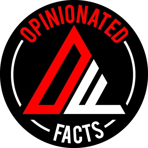 """Opinionated Facts Episode 73 - """"The Whole Bird"""""""