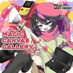 【M3-2020秋 K-08 / 緑-014】MAGIC CANVAS GALLERY -RED- *Album Demo*