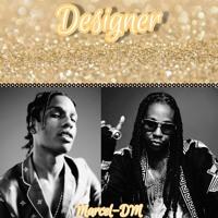 Designer | A$ap Rocky x 2 Chainz Beat