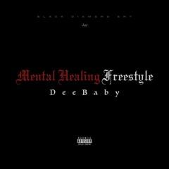 DeeBaby - Mental Healing Freestyle