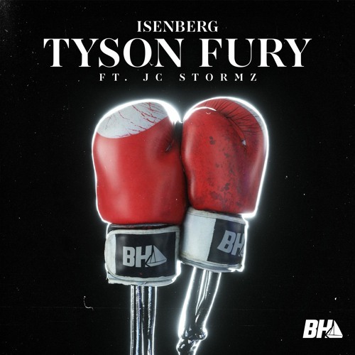 Isenberg - Tyson Fury (ft. JC Stormz)