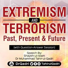 Extremism & Terrorism: Past, Present & Future | Question-Answer Session | Dr Muhammad Tahir-ul-Qadri