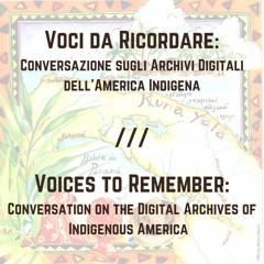 S03-ish E05: Voci da Ricordare //  Voices to Remember (Italian)