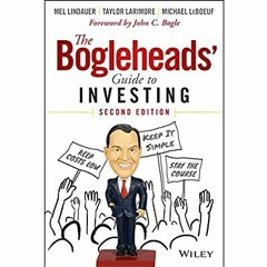 [READ PDF] Kindle The Bogleheads' Guide to Investing [K.I.N.D.L.E]