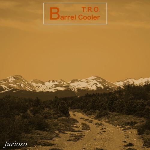 T.R.O. - Barrel Cooler / Keep On Movin