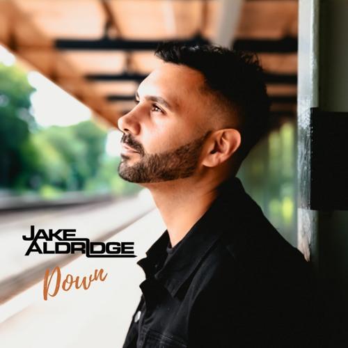 Jake Aldridge - Down
