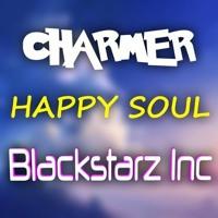 Blackstarz Inc. & Charmer - Happy Soul