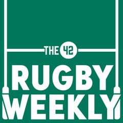Ireland-Wales preview, France's secret coaching weapon, and has Eddie had his fill of England?