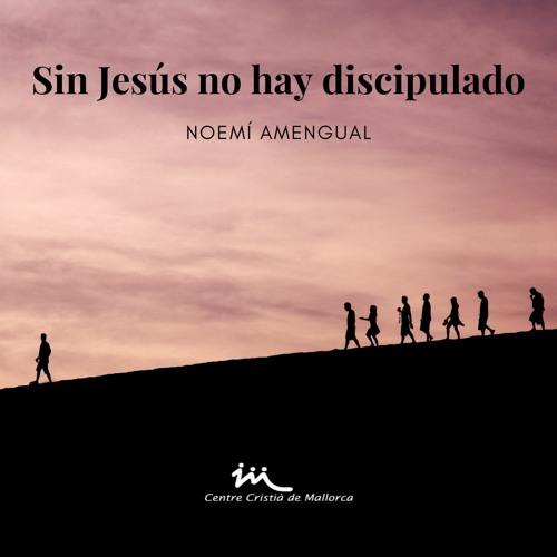18.07.2021 | Palma | Sin Jesús no hay discipulado - Noemí Amengua