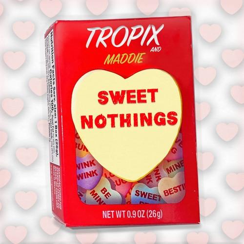 Tropix (feat. Maddie) - Sweet Nothings