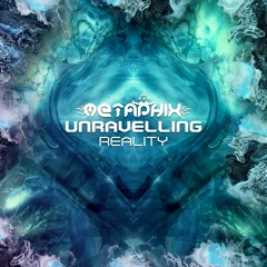 Unravelling Reality (Single Teaser)