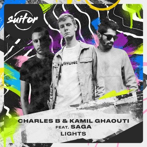 Charles B & Kamil Ghaouti feat. SAGA - Lights [ FREE DOWNLOAD ]