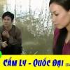 Cẩm Ly Quốc Đại - 35 Ca Khúc SONG CA - Dân Ca - Trữ Tình