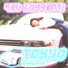 Kevin Lorrenti - TOKYO, FUN TO DRIVE