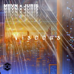 MRVN x JURIS - Viscous