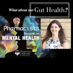 The Gut's Impact on Mental Health | Pharmacists Focused on Mental Health