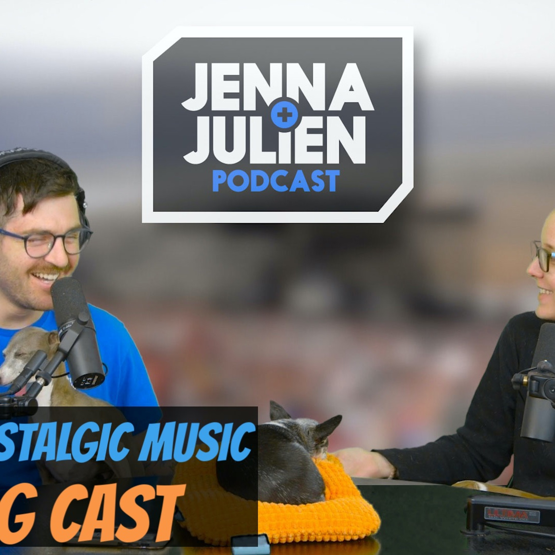 Podcast #272 - Jenna's Nostalgic Music & Dog Cast