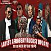 Download LATEST AFROBEAT August 2020 Update Mix ,PATORANKING, REMA, Davido ,Aya Nakamura, tiwa savage ,djtops Mp3