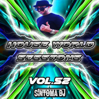 Síntoma @House World Sessions Vol.52