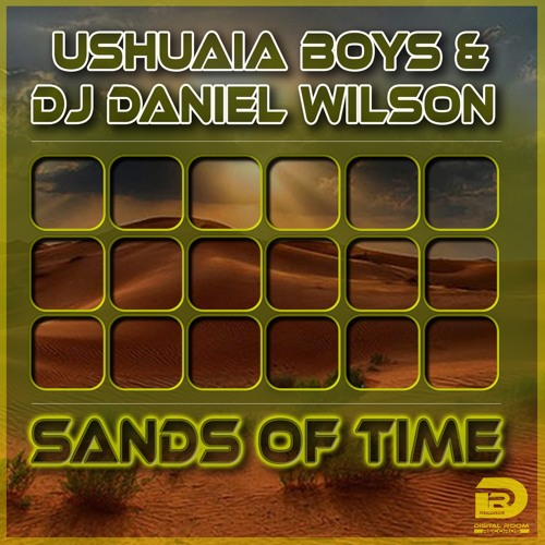 Ushuaia  Boys  & Daniel  Wilson - Sands of Time (Nick Papadatos Remix)