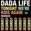 Tonight We're Kids Again (Salvatore Ganacci Remix)