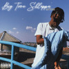Big Time Sh'lappa Cover( OR Blxckie & Lucasraps)