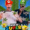Download MTG- MEGA DO SUPER MARIO (DJ'S VITTIN 2D & GORDÃO DA SUCESSADA) Mp3