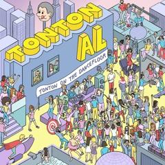 Tonton Al - Tonton On The Dancefloor