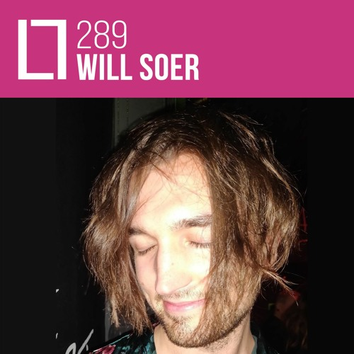 Loose Lips Mix Series - 289 - Will Soer