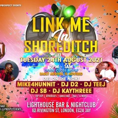 Link Me In Shoreditch || Mid/New Afrobeats Live Set - Hosted By @DJSBLDN, @SpacexDee & Friends