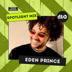 Spotlight Mix: Eden Prince
