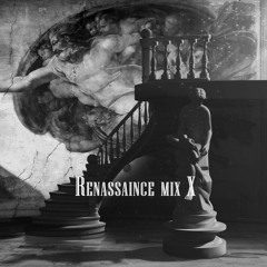 RENAISSANCE Mix 10