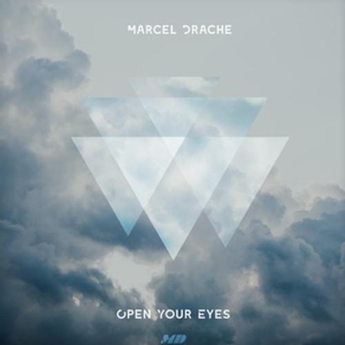 Marcel Drache - Open Your Eyes