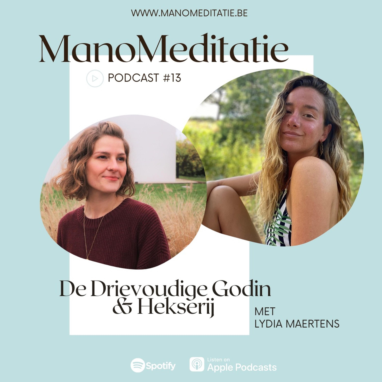 Podcast #13: de Drievoudige Godin en Hekserij met Lydia Maertens