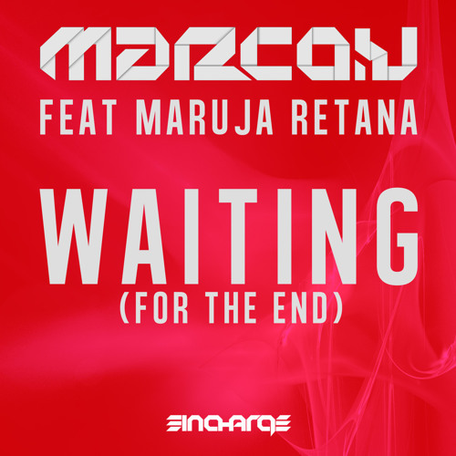 Waiting (For The End) (Original Mix)