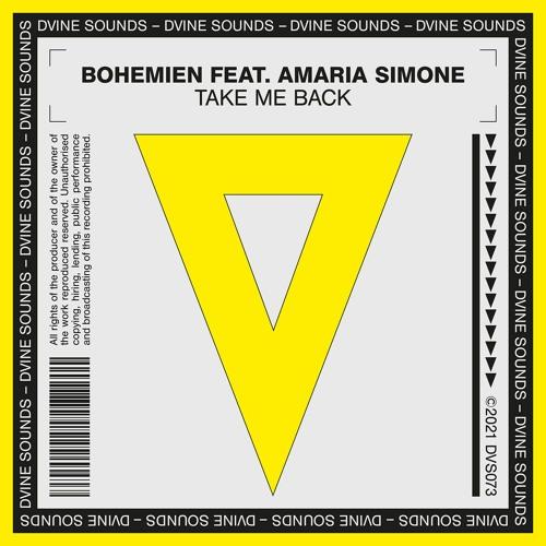 Bohemien Feat. Amaria Simone - Take Me Back