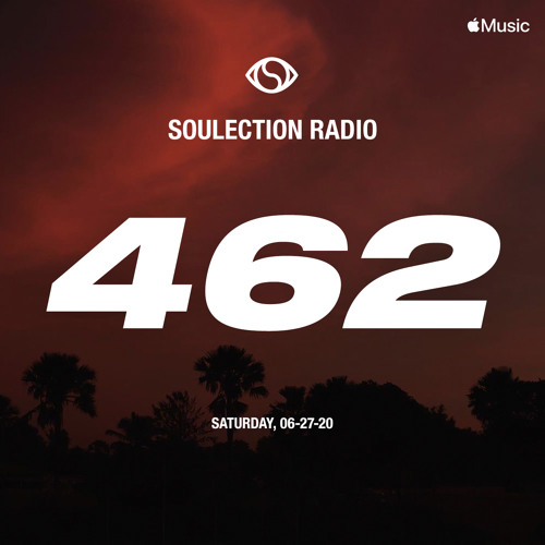 Soulection Radio Show #462