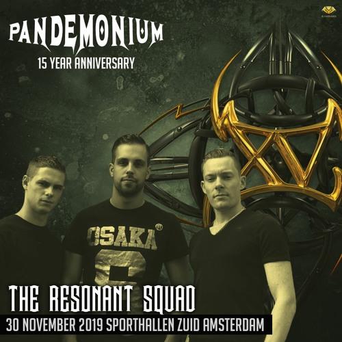 Resonant Squad - Pandemonium the 15 Year Anniversary