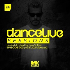 Dance Live Sessions #203 - ADE 2021 Special Mix
