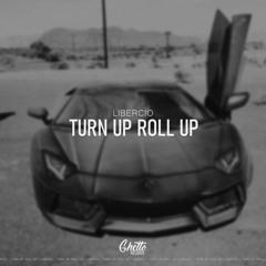 Libercio - Turn Up Roll Up