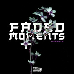 Faded Moments (prod. By Nxnja)