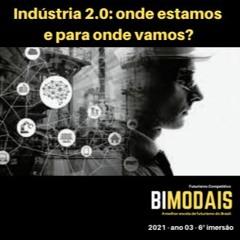 Indústria De Produtos 2.0 - Onde Estamos E Para Onde Vamos