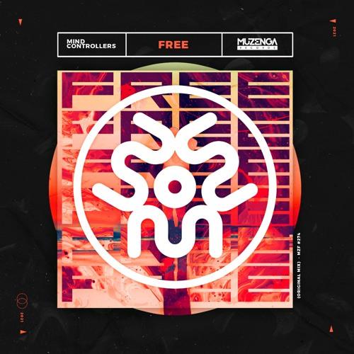 Mind Controllers - Free (Original Mix)