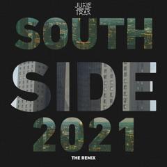 Southside Remix 2021