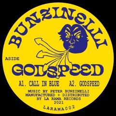 [LARAMA002] Bunzinelli - Godspeed (La Rama Records)