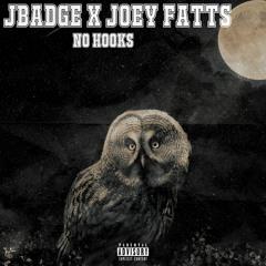 JBadge x Joey Fatts - No Hooks